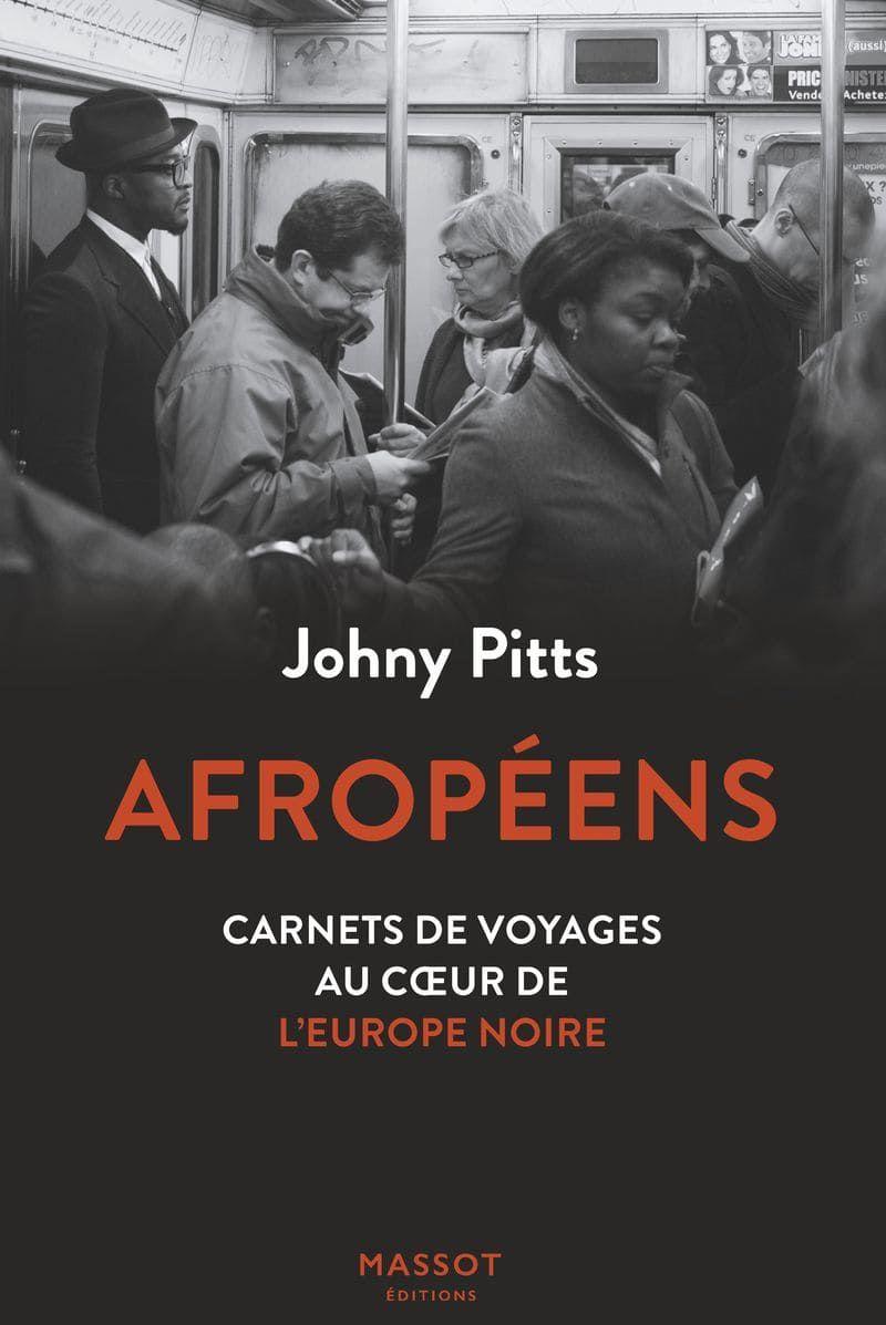 Prix Européen de l'Essai 2021 - Johny Pitt - Afropéens